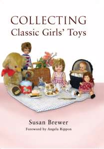 Collecting Girls Toys by Susan Brewer
